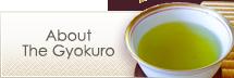 About The Gyokuro